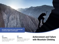 Achievement And Failure With Mountain Climbing Ppt PowerPoint Presentation Icon Portfolio