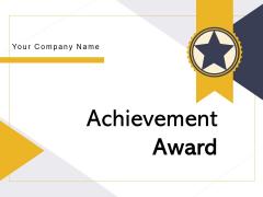 Achievement Award Star Award Star Ribbon Ppt PowerPoint Presentation Complete Deck