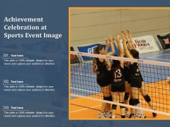 Achievement Celebration At Sports Event Image Ppt PowerPoint Presentation Gallery Themes PDF