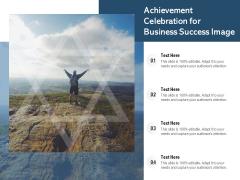 Achievement Celebration For Business Success Image Ppt PowerPoint Presentation File Formats PDF