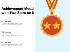 Achievement Medal With Two Stars On It Ppt PowerPoint Presentation Slides Graphic Images PDF