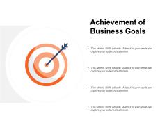 Achievement Of Business Goals Ppt PowerPoint Presentation Show Format Ideas