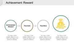 Achievement Reward Ppt PowerPoint Presentation Slides Grid Cpb