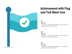 Achievement With Flag And Tick Mark Icon Ppt PowerPoint Presentation Inspiration Deck PDF