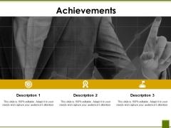 Achievements Ppt PowerPoint Presentation Ideas Maker