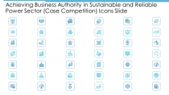 Achieving Business Authority In Sustainable And Reliable Power Sector Case Competition Icons Slide Pictures PDF