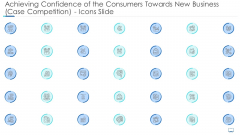 Achieving Confidence Of The Consumers Towards New Business Case Competition Icons Slide Professional PDF