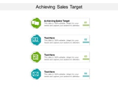 Achieving Sales Target Ppt PowerPoint Presentation Show Summary Cpb