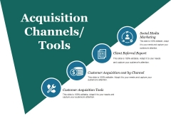 Acquisition Channels Tools Ppt PowerPoint Presentation Information