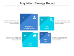 Acquisition Strategy Report Ppt PowerPoint Presentation Slides Visuals Cpb