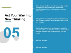 Act Your Way Into New Thinking Ppt PowerPoint Presentation Layouts Aids
