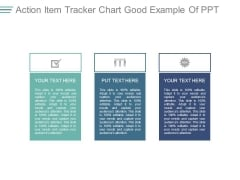 Action Item Tracker Chart Good Example Of Ppt