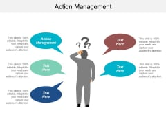 Action Management Ppt Powerpoint Presentation Slides Cpb