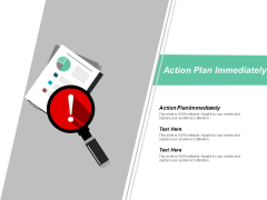 Action Plan Immediately Ppt Powerpoint Presentation Slides Rules Cpb