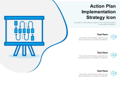 Action Plan Implementation Strategy Icon Ppt PowerPoint Presentation Gallery Outfit PDF