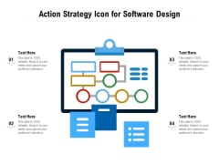 Action Strategy Icon For Software Design Ppt PowerPoint Presentation Shapes PDF