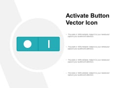 Activate Button Vector Icon Ppt PowerPoint Presentation Infographics Shapes