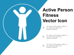 Active Person Fitness Vector Icon Ppt Powerpoint Presentation Styles Gallery