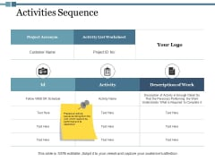 Activities Sequence Ppt PowerPoint Presentation Layouts Images