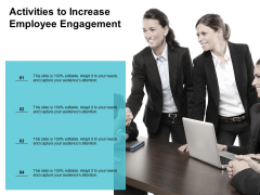 activities to increase employee engagement ppt powerpoint presentation show templates