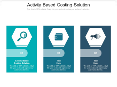 Activity Based Costing Solution Ppt PowerPoint Presentation Slides Example Cpb Pdf