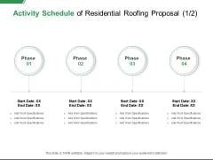 Activity Schedule Of Residential Roofing Proposal Specifications Ppt PowerPoint Presentation Gallery Shapes