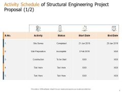 Activity Schedule Of Structural Engineering Project Proposal Status Ppt Icon Vector PDF