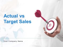 Actual Vs Target Sales Ppt PowerPoint Presentation Complete Deck With Slides