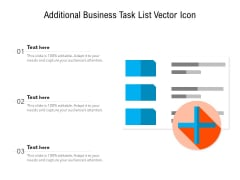 Additional Business Task List Vector Icon Ppt PowerPoint Presentation Ideas Themes PDF