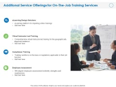 Additional Service Offerings For On The Job Training Services Ppt PowerPoint Presentation Professional Topics PDF
