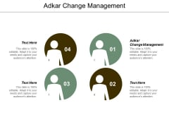 Adkar Change Management Ppt Powerpoint Presentation Infographics Smartart Cpb
