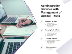 Administration Services With Management Of Outlook Tasks Ppt PowerPoint Presentation Show Examples
