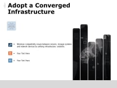 Adopt A Converged Infrastructure Ppt PowerPoint Presentation Styles Show