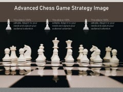 Advanced Chess Game Strategy Image Ppt PowerPoint Presentation File Background Image PDF