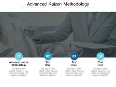 Advanced Kaizen Methodology Ppt PowerPoint Presentation Icon Vector Cpb