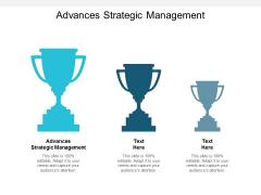 Advances Strategic Management Ppt PowerPoint Presentation Pictures Visual Aids Cpb