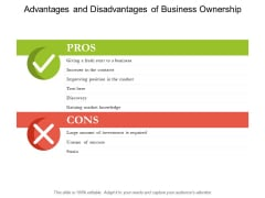 Advantages And Disadvantages Of Business Ownership Ppt PowerPoint Presentation Outline Shapes