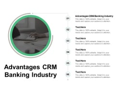 Advantages CRM Banking Industry Ppt PowerPoint Presentation Pictures Icon Cpb