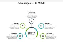 Advantages CRM Mobile Ppt PowerPoint Presentation Inspiration Shapes Cpb
