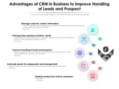 Advantages Of CRM In Business To Improve Handling Of Leads And Prospect Ppt PowerPoint Presentation Gallery Ideas PDF