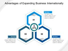 Advantages Of Expanding Business Internationally Ppt PowerPoint Presentation File Slide Portrait PDF