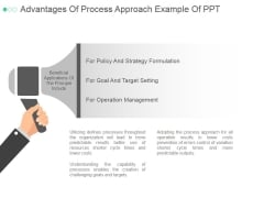 Advantages Of Process Approach Ppt PowerPoint Presentation Slides