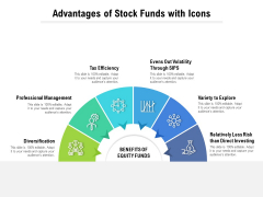 Advantages Of Stock Funds With Icons Ppt PowerPoint Presentation Model Mockup