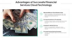 Advantages Of Successful Financial Services Cloud Technology Ppt Inspiration Design Inspiration PDF