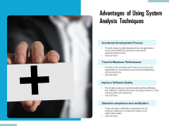 Advantages Of Using System Analysis Techniques Ppt PowerPoint Presentation Summary Background PDF