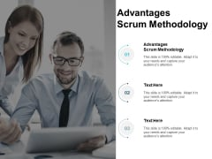 Advantages Scrum Methodology Ppt PowerPoint Presentation Summary Example Cpb