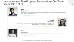 Advertisement Plan Proposal Presentation Our Team Career Ppt Visual Aids Pictures PDF