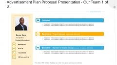 Advertisement Plan Proposal Presentation Our Team Project Ppt Portfolio Portrait PDF