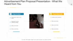 Advertisement Plan Proposal Presentation What We Heard From You Ppt Portfolio Example Topics PDF