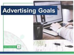 Advertising Goals Marketing Objective Measurable Achievable Ppt PowerPoint Presentation Complete Deck